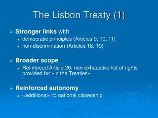 The Lisbon Treaty (1)