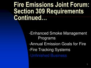 Fire Emissions Joint Forum: Section 309 Requirements Continued…