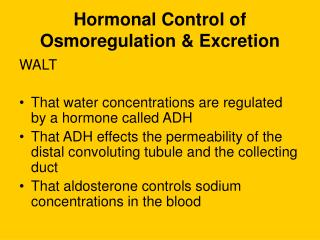 Hormonal Control of Osmoregulation & Excretion