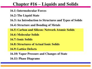 Chapter #16 – Liquids and Solids