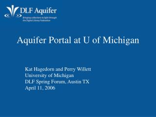 Aquifer Portal at U of Michigan