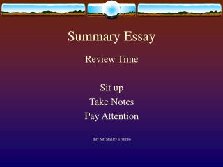 summarizing essay Your summary essay should serve as a substitute for the original source by reading your summary essay, a reader should be able to develop an understanding of the original work this type of essay is about summarizing the original text, not criticizing it.