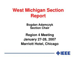 West Michigan Section Report