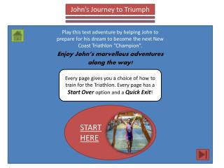 John's Journey to Triumph