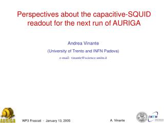 Perspectives about the capacitive-SQUID readout for the next run of AURIGA