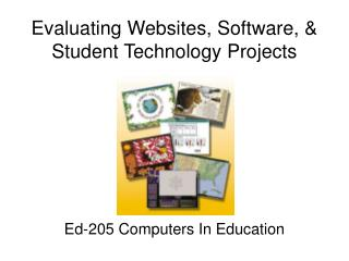 Evaluating Websites, Software, & Student Technology Projects