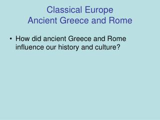 Classical Europe Ancient Greece and Rome