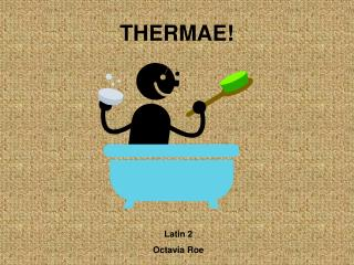 THERMAE!