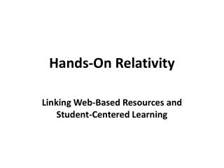 Hands-On Relativity