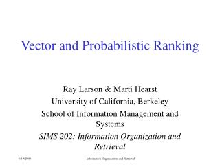 Vector and Probabilistic Ranking