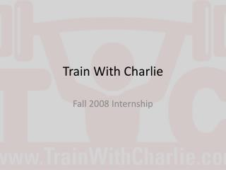 Train With Charlie
