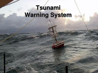 Tsunami Warning System