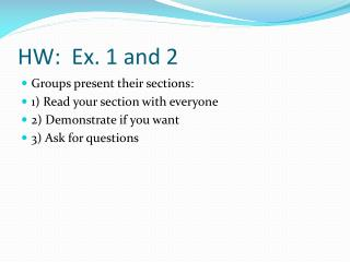 HW:  Ex. 1 and 2