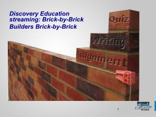 Discovery Education streaming: Brick-by-Brick Builders Brick-by-Brick