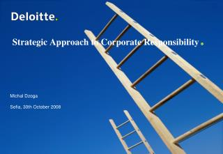 Strategic Approach to Corporate Responsibility .