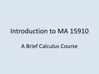 Introduction to MA 15910