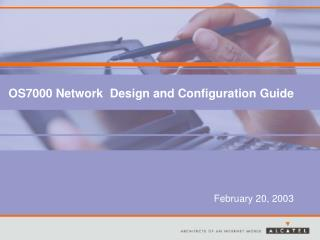 OS7000 Network  Design and Configuration Guide