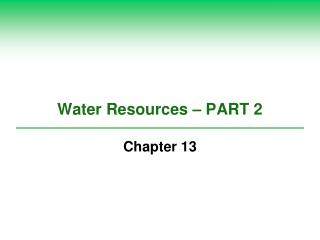 Water Resources – PART 2