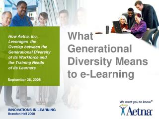 What  Generational  Diversity Means to e-Learning