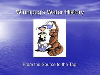 Winnipeg's Water History