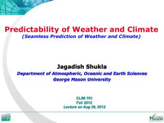 Predictability of Weather and Climate (Seamless Prediction of Weather and Climate)