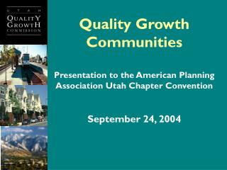 Quality Growth Communities