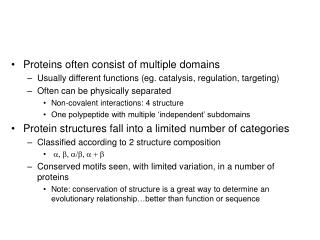 Proteins often consist of multiple domains