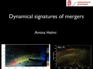 Dynamical signatures of mergers