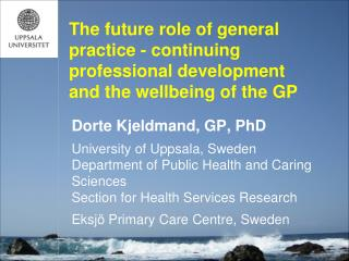 Dorte Kjeldmand, GP, PhD
