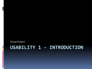 Usability 1 - Introduction