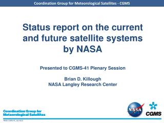 Overview of  NASA's  current and future satellite systems