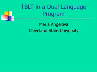 TBLT in a Dual Language Program