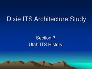 Dixie ITS Architecture Study
