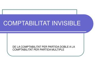 COMPTABILITAT INVISIBLE