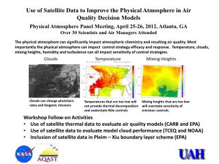 Use of Satellite Data to Improve the Physical Atmosphere  in  Air Quality Decision  Models