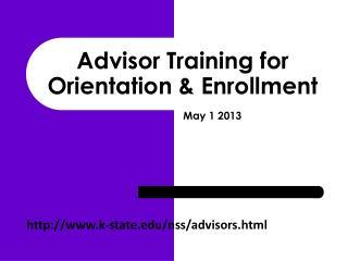 Advisor Training for Orientation & Enrollment