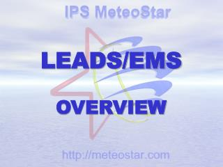 LEADS/EMS OVERVIEW
