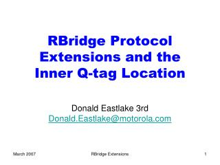 RBridge Protocol Extensions and the Inner Q-tag Location