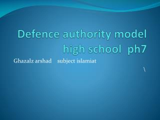 Defence authority model high school  ph7