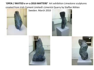 EVA-Exhibition-Mar2010-Limestone-sculptures-from-ICL-Quarry