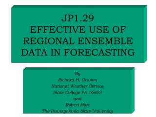 JP1.29  EFFECTIVE USE OF REGIONAL ENSEMBLE DATA IN FORECASTING