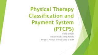 Physical Therapy Classification and Payment System (PTCPS)