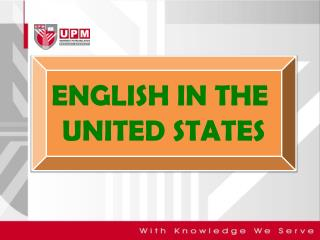 ENGLISH IN THE  UNITED STATES