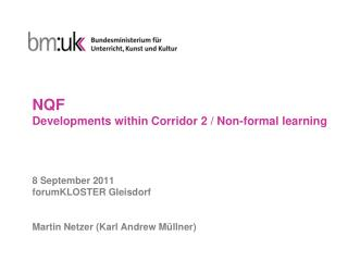 NQF Developments within Corridor 2 / Non-formal learning