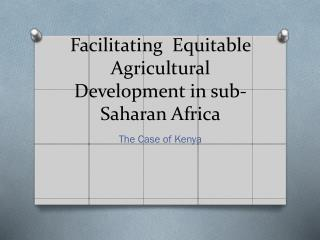 Facilitating  Equitable Agricultural Development in sub-Saharan Africa