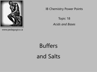 Buffers  and Salts