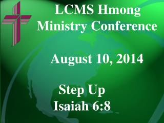 LCMS Hmong  Ministry Conference August 10,  2014
