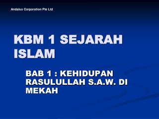 KBM 1 SEJARAH ISLAM