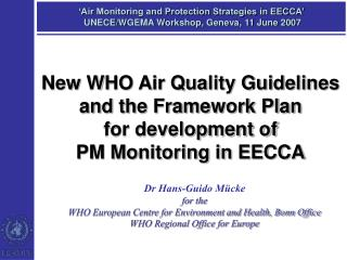 'Air Monitoring and Protection Strategies in EECCA'   UNECE/WGEMA Workshop, Geneva, 11 June 2007