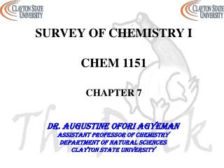 SURVEY OF CHEMISTRY I CHEM 1151 CHAPTER 7
